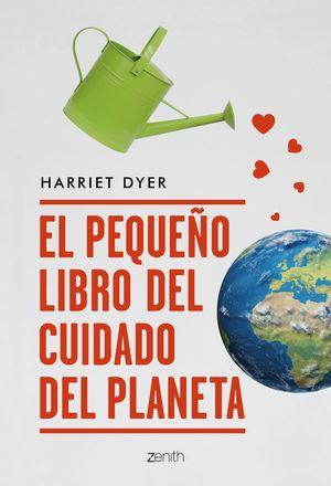 PEQUEÑO LIBRO DEL CUIDADO DEL PLANETA, EL