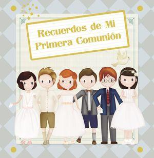 RECUERDOS DE MI PRIMERA COMUNIÓN