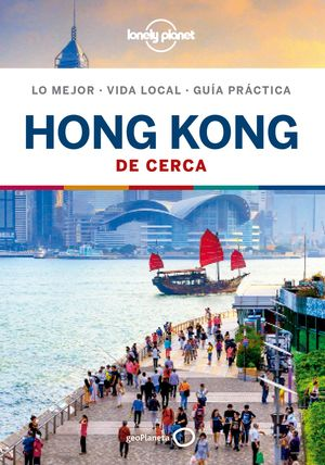 HONG KONG DE CERCA, GUIA LONELY PLANET