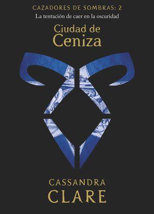 CAZADORES DE SOMBRAS 2 - CIUDAD DE CENIZA
