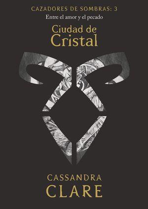 CAZADORES DE SOMBRAS 3 - CIUDAD DE CRISTAL