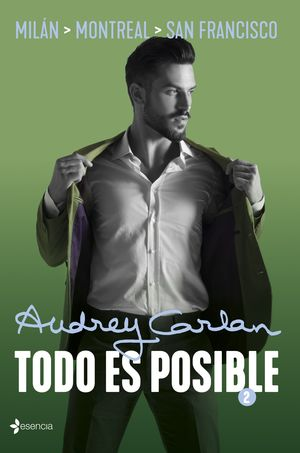 TODO ES POSIBLE VOL. 02 - MILÁN, MONTREAL, SAN FRANCISCO