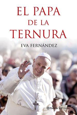 PAPA DE LA TERNURA, EL
