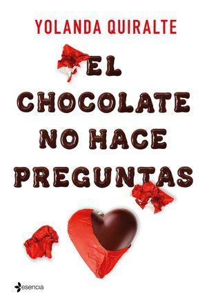 CHOCOLATE NO HACE PREGUNTAS, EL