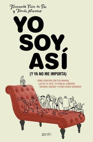 YO SOY ASI (Y YA NO ME IMPORTA)