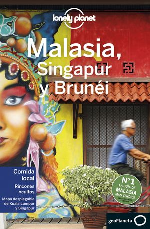 MALASIA, SINGAPUR Y BRUNÉI, LONELY PLANET