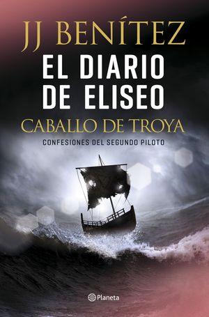 DIARIO DE ELISEO, EL CABALLO DE TROYA