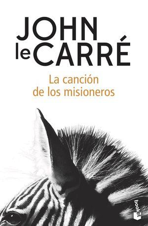 CANCIÓN DE LOS MISIONEROS, LA