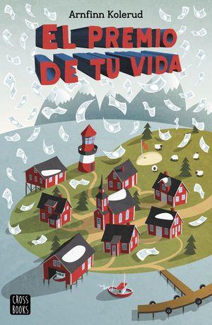PREMIO DE TU VIDA, EL