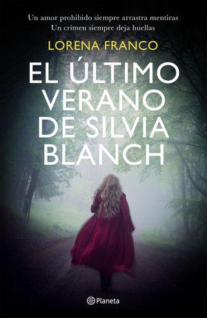 ÚLTIMO VERANO DE SILVIA BLANCH, EL