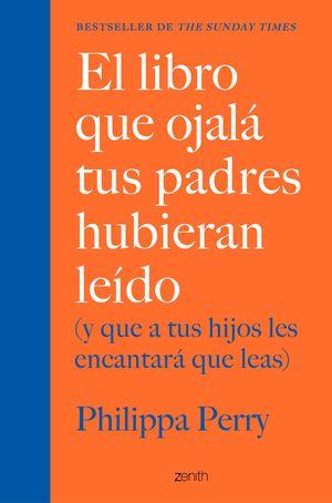 LIBRO QUE OJALÁ TUS PADRES HUBIERAN LEÍDO, EL