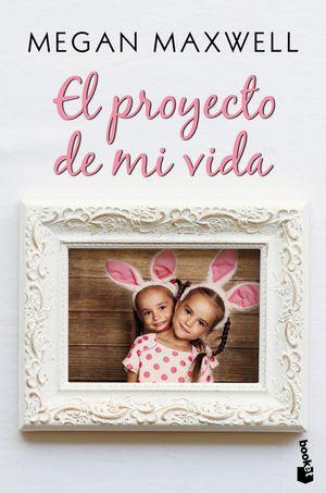 PROYECTO DE MI VIDA, EL