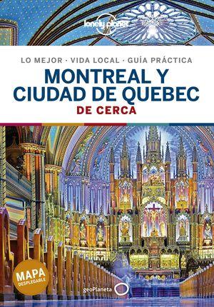 MONTREAL Y LA CIUDAD DE QUEBEC,  DE CERCA - LONELY PLANET