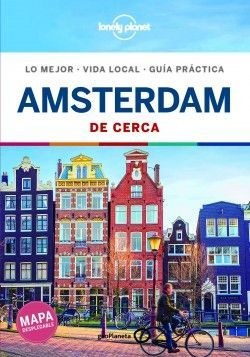 ÁMSTERDAM DE CERCA - LONELY PLANET