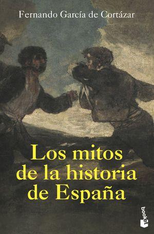 MITOS DE LA HISTORIA DE ESPAÑA, LOS