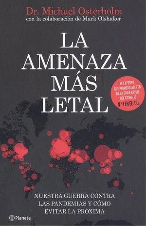 AMENAZA MÁS LETAL, LA