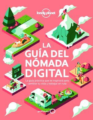 GUÍA DEL NÓMADA DIGITAL, LA