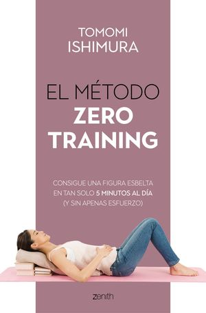 MÉTODO ZERO TRAINING, EL