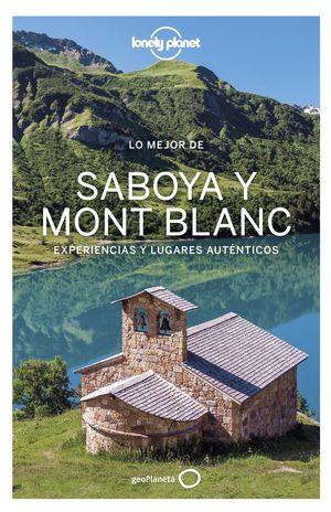 SABOYA Y MONT BLANC, LO MEJOR DE - LONELY PLANET