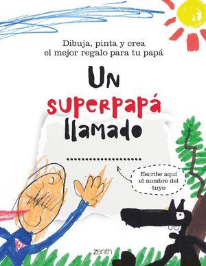 SUPERPAPÁ LLAMADO..., UN
