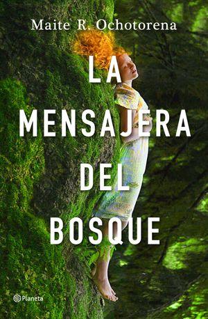 MENSAJERA DEL BOSQUE, LA