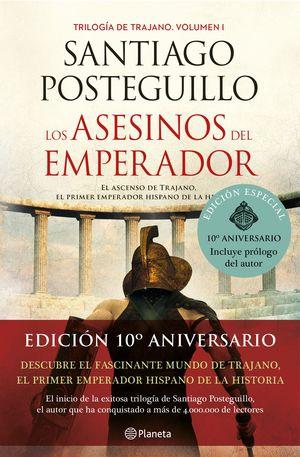 ASESINOS DEL EMPERADOR, LOS ( DÉCIMO ANIVERSARIO )