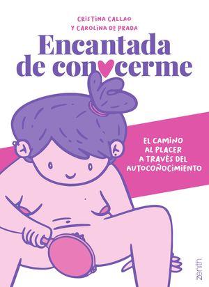 ENCANTADA DE CONOCERME