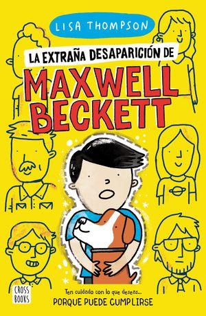 EXTRAÑA DESAPARICIÓN DE MAXWELL BECKETT, LA