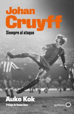 JOHAN CRUYFF - SIEMPRE AL ATAQUE