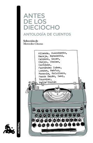 ANTES DE LOS DIECIOCHO. ANTOLOGÍA DE CUENTOS