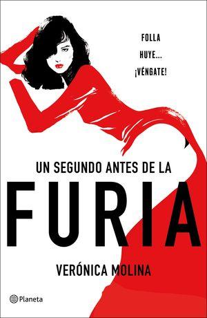 SEGUNDO ANTES DE LA FURIA, UN
