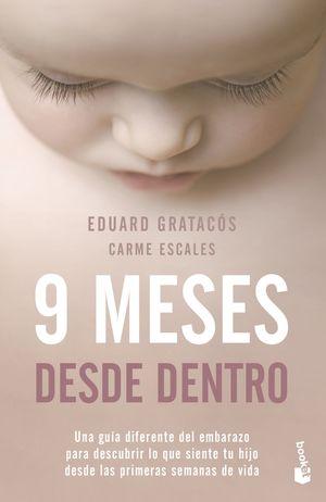 9 MESES DESDE DENTRO