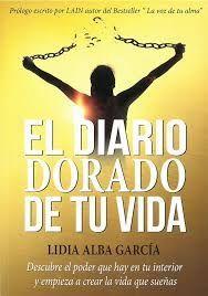 DIARIO DORADO DE TU VIDA, EL