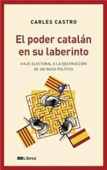 PODER CATALÁN EN SU LABERINTO, EL