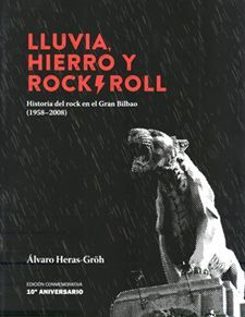 LLUVIA, HIERRO Y ROCK & ROLL