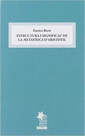 ESTRUCTURA I SIGNIFICAT DE LA METAFÍSICA D'ARISTÒTIL