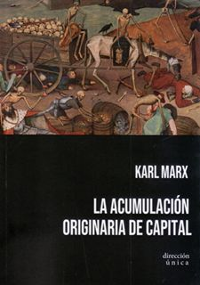 ACUMULACIÓN ORIGINARIA DEL CAPITAL, LA
