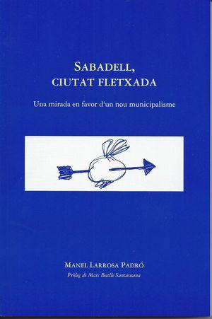 SABADELL, CIUTAT FLETXADA