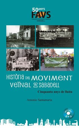 HISTÒRIA DEL MOVIMENT VEÏNAL DE SABADELL (+DVD)