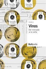 VINOS VOL. III - DEL MERCADO A LA CARTA