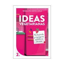IDEAS VEGETARIANAS