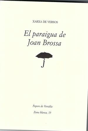 PARAIGUA DE JOAN BROSSA, EL