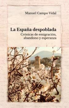 ESPAÑA DESPOBLADA, LA