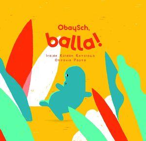 OBAYSCH, BALLA!