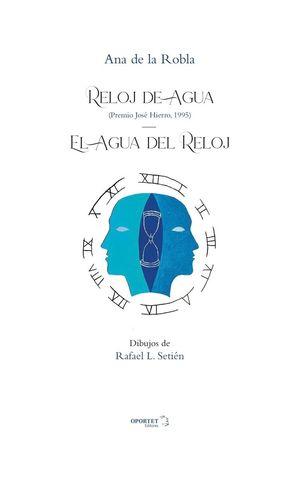 RELOJ DE AGUA/ EL AGUA DEL RELOJ