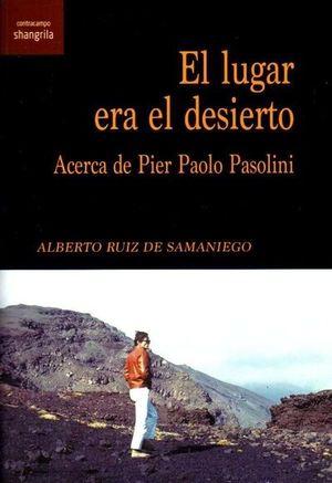 LUGAR ERA EL DESIERTO, EL