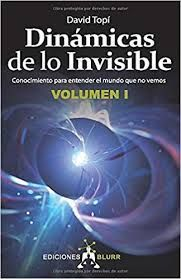 DINAMICAS DE LO INVISIBLE I