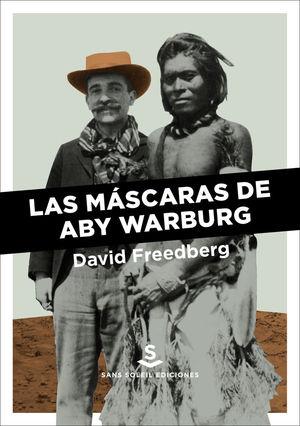 MASCARAS DE ABY WARBURG,LAS