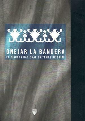 ONEJAR LA BANDERA