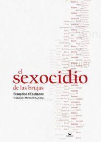 SEXOCIDIO DE LAS BRUJAS, EL